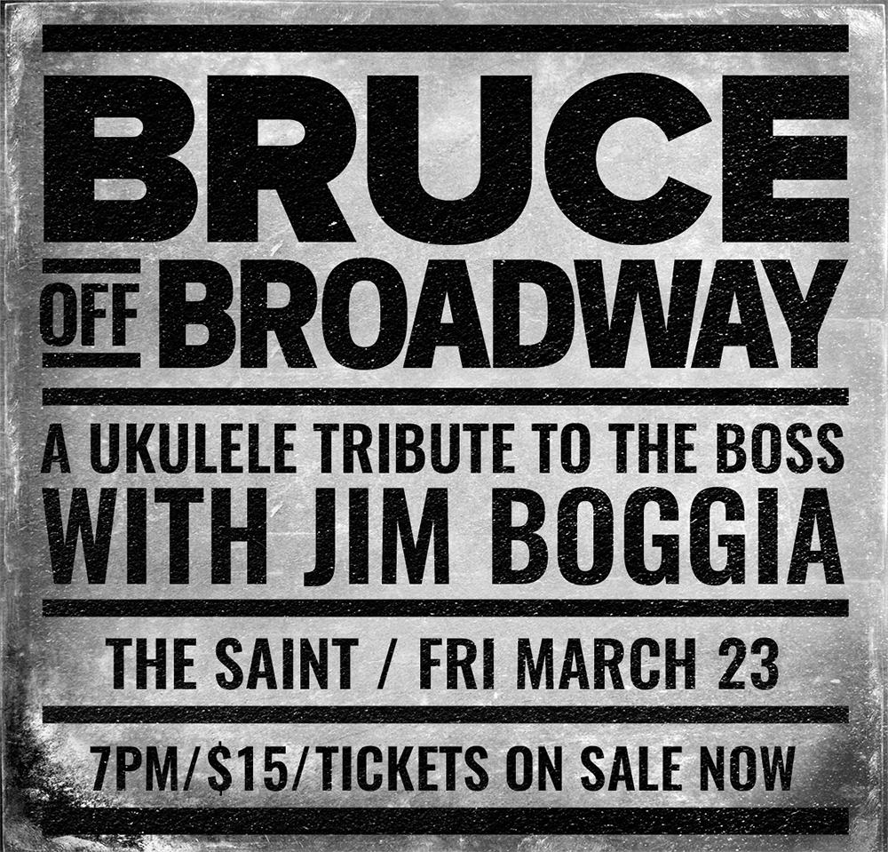 Bruce Off Broadway with Jim Boggia