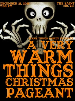 A Very Warm Things Christmas Pageant